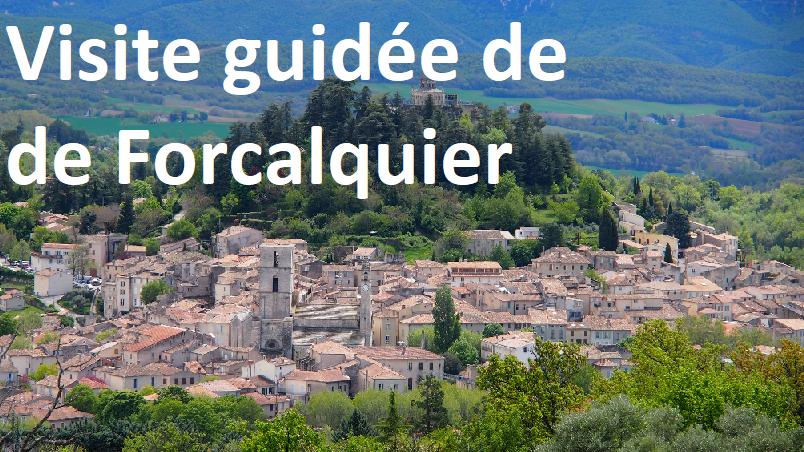 Visite guidée de Forcalquier